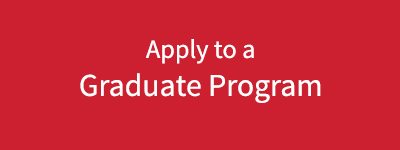 Apply to a Graduate Program