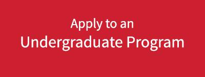 Apply to an Undergraduate Program