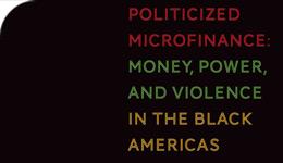 Ppoliticized Microfinance book cover, by Prof Caroline Hossein | 2017-02-08