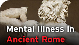 Mental Illness in Ancient Rome photo illustration of sculpture of anguished male | 2017-10-23