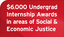 $6000 Undergrad Internship Awards in areas of Social and Economic Justice | Infographic | 2018-02-26