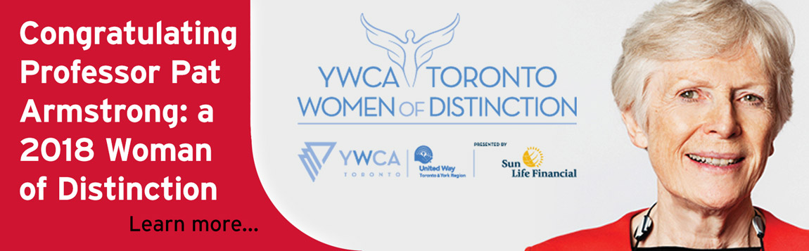 Congratulating Professor Pat Armstrong: a 2018 YWCA Woman of Distinction