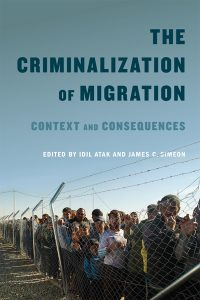 The Criminalization of Migration book cover